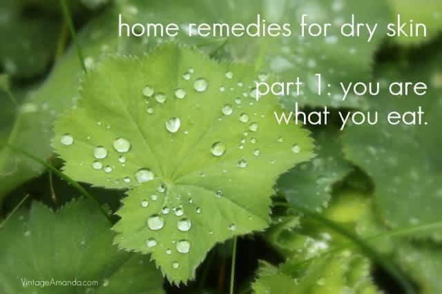 Home Remedies for Dry Skin: What to Eat
