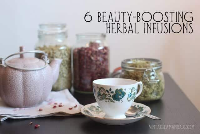 6 beauty boosting herbal infusions