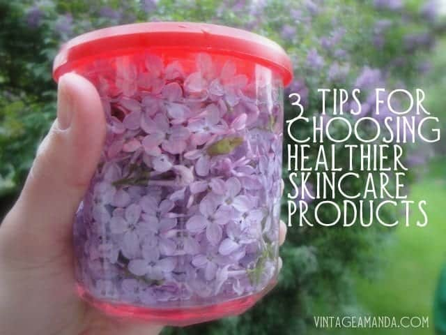 3 tips for choosing healthier skincare products